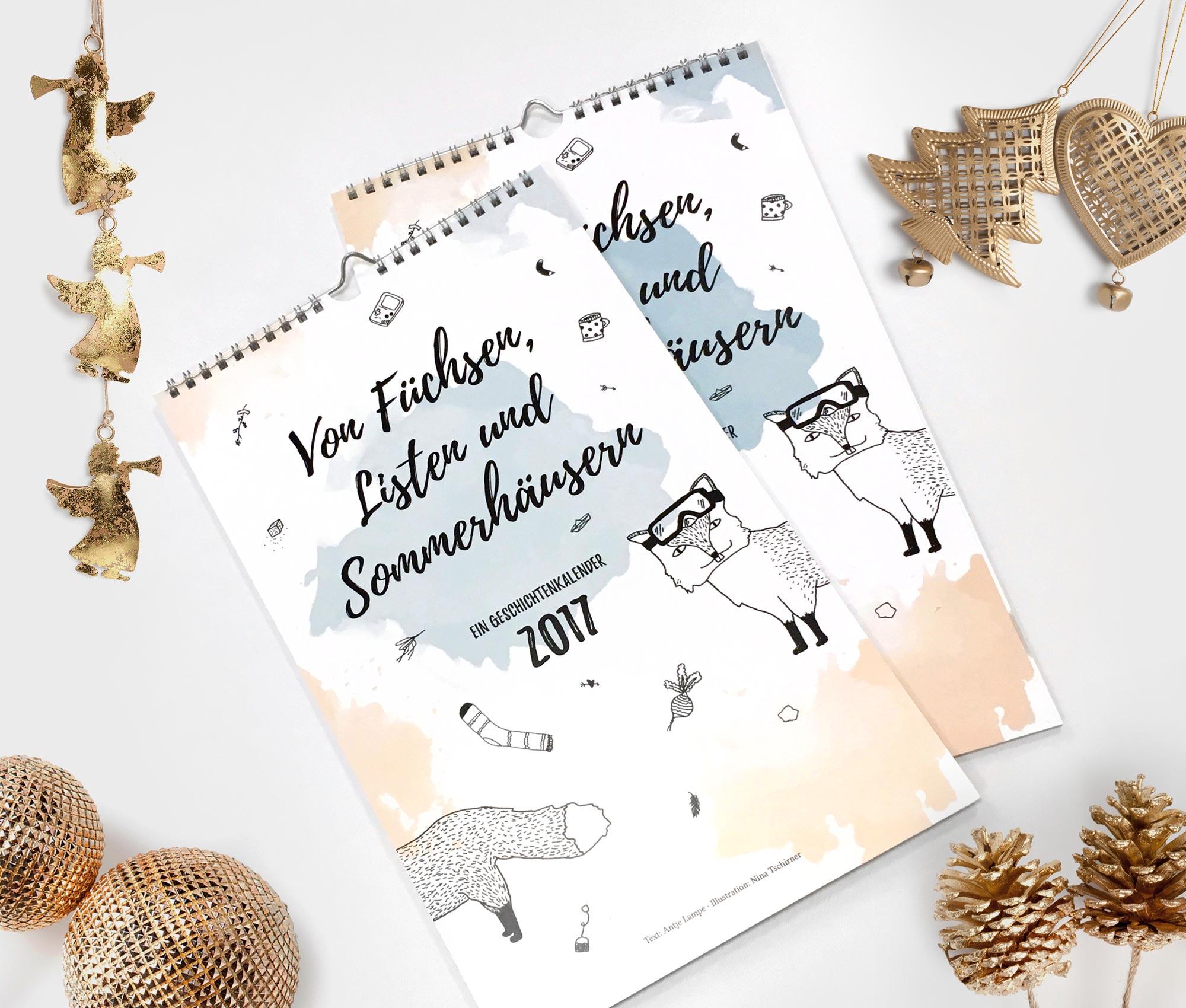 Der besondere Kalender 2017 mit liebevoll gestalteten Illustrationen und einmaligen Geschichten